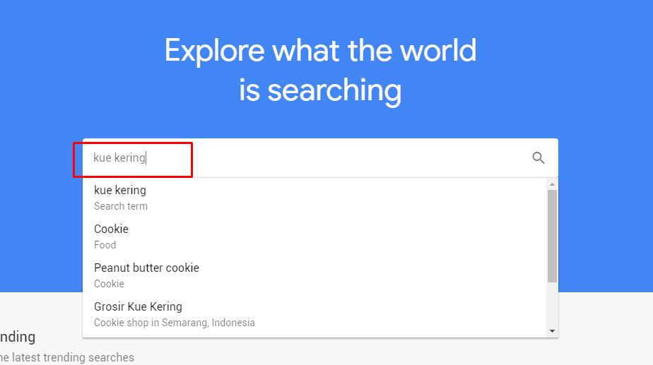 Input kata kunci / keywords pada Google Trends