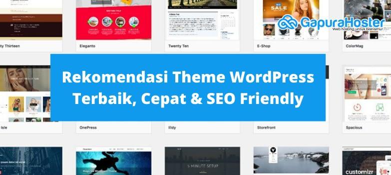 Rekomendasi Theme WordPress Terbaik, Cepat & SEO Friendly (1)
